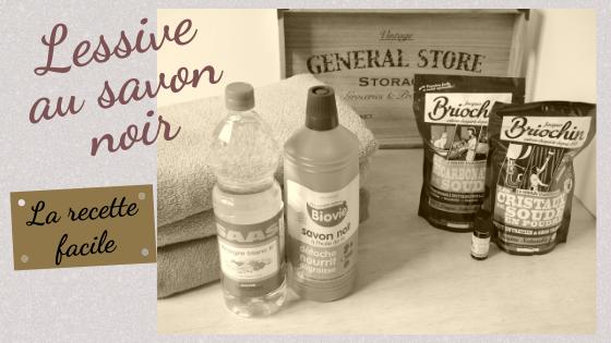ingrédients d'une lessive au savon noir